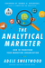 Analytical Marketer by Adele Sweetwood