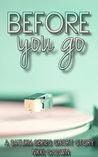 Before You Go by Nikki Godwin