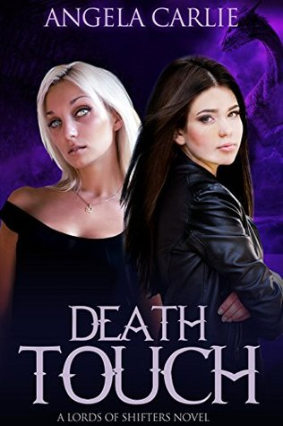 Death Touch (Lords of Shifters Book 4)