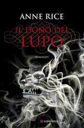 Il dono del lupo(The Wolf Gift Chronicles 1)