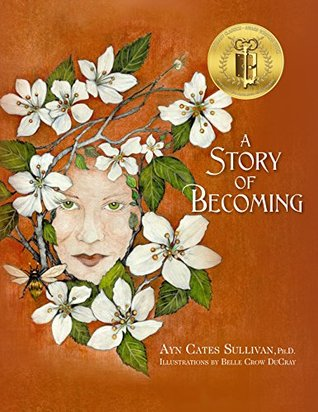 A Story of Becoming: An Inspiring Fantasy fable