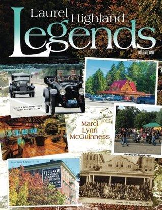 Laurel Highland Legends, Volume I (Volume 1)