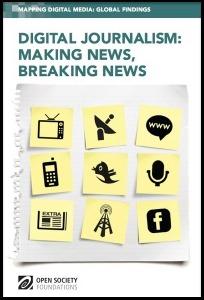 Digital Journalism: Making News, Breaking News