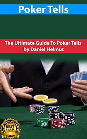 Guide to poker tells casino games download free for pc