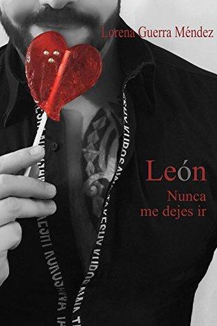 León, nunca me dejes ir