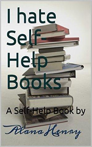 i-hate-self-help-books