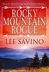 Rocky Mountain Rogue by Lee Savino