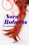 La Mentira by Nora Roberts