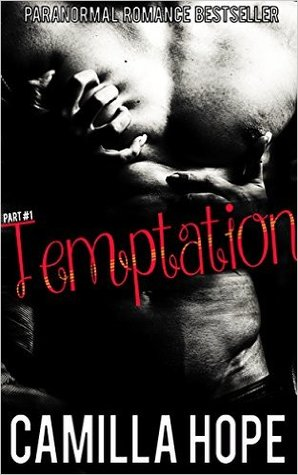 Temptation (The Dark Alpha, #1) by Camilla Hope