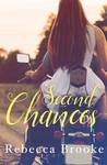 Second Chances by Rebecca  Brooke