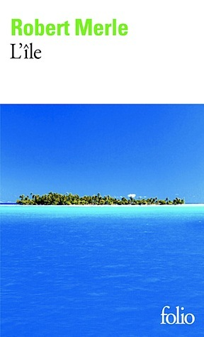 L'île por Robert Merle