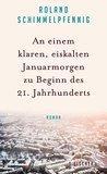 An einem klaren, eiskalten Januarmorgen zu Beginn des 21. Jah... by Roland Schimmelpfennig