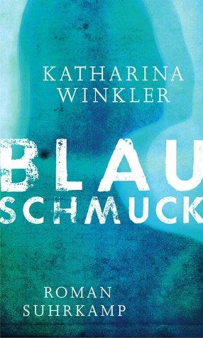 Blauschmuck by Katharina Winkler