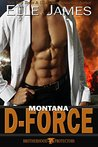 Montana D-Force (Brotherhood Protectors, #3)