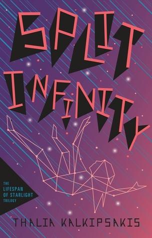 Split Infinity (Lifespan of Starlight #2)