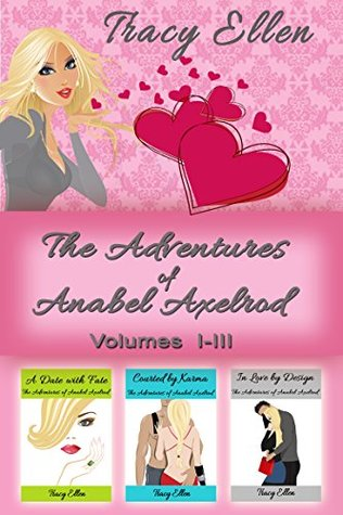 Box Set: The Adventures of Anabel Axelrod (Volumes I - III)