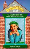 Claudia and the First Thanksgiving (The Babysitters Club, #91)