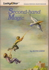 Second-hand Magic by Ruth Chew