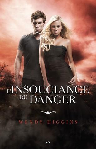 L'Insouciance du Danger (Clair-obscur, #2)