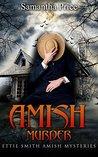Amish Murder by Samantha Price