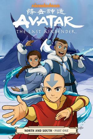 Avatar The Last Airbender North And South Part 1 By Gene Luen Yang