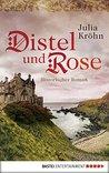 Distel und Rose by Julia Kröhn