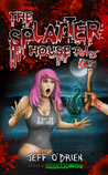 The Splatter House Rules