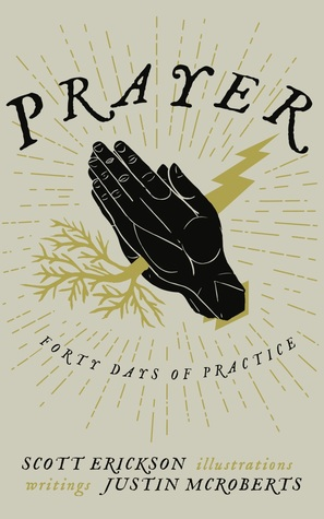 Prayer by Justin McRoberts