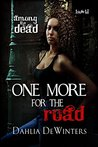 One More for the Road by Dahlia DeWinters