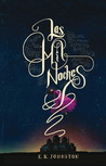 Las mil noches by E.K. Johnston