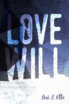 Love Will (Love Will #2)