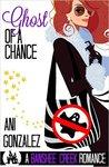 Ghost of a Chance (Banshee Creek, #2)