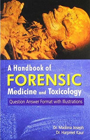 Handbook of Forensic Medicine & Toxicology