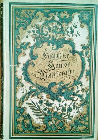 Klassischer Humor der Weltliteratur - Deutsches Verlagshaus Illustrierte Klassiker-Bibliothek