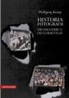 Historia fotografii. Od Daguerre'a do Gursky'ego