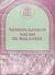 Ajaran-Ajaran Salah di Malaysia by Abdullah Fahim Abd Rahman