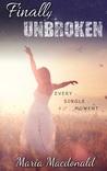 Finally Unbroken (Finally Unbroken, #1)