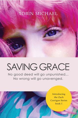 Saving Grace: No good deed will go unpunish...No bad deed unavenged