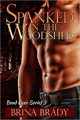 Spanked In The Woodshed