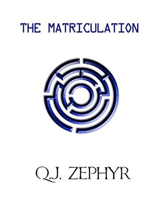 The Nine Orders: The Matriculation
