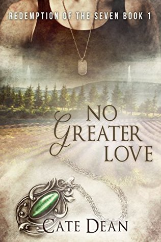 No Greater Love (Redemption of the Seven #1)