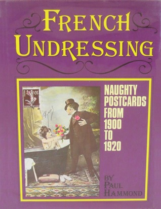 French Undressing by Paul Hammond