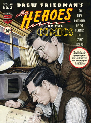 More Heroes Of The Comics: Portaits Of The Legends Of Comic Books
