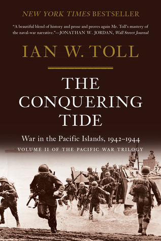 The Conquering Tide: War in the Pacific Islands 1942-1944 cover