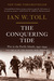 The Conquering Tide War in the Pacific Islands, 1942-1944 by Ian W. Toll