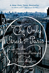 The Only Street in Paris by Elaine Sciolino