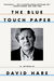 The Blue Touch Paper by David Hare