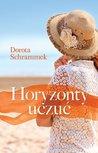 Horyzonty uczuć by Dorota Schrammek