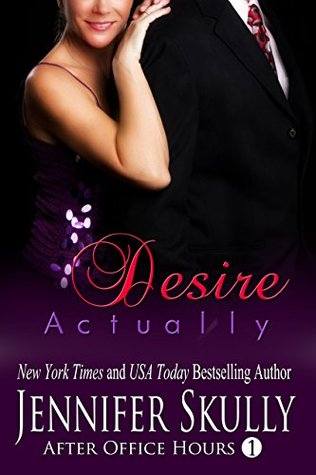 Desire Actually by Jennifer Skully