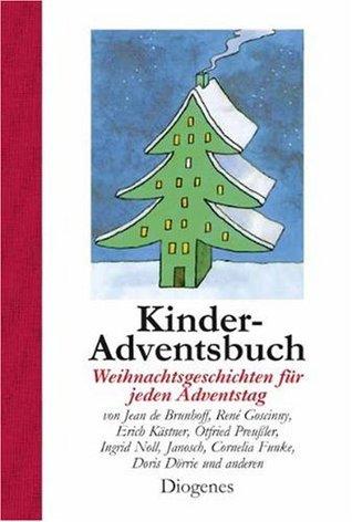 Kinder-Adventsbuch: Weihnachtsgeschichten für jeden Adventstag